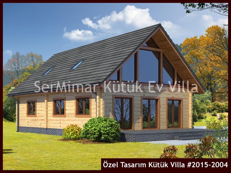 Özel Tasarım Kütük Villa #2015-2004