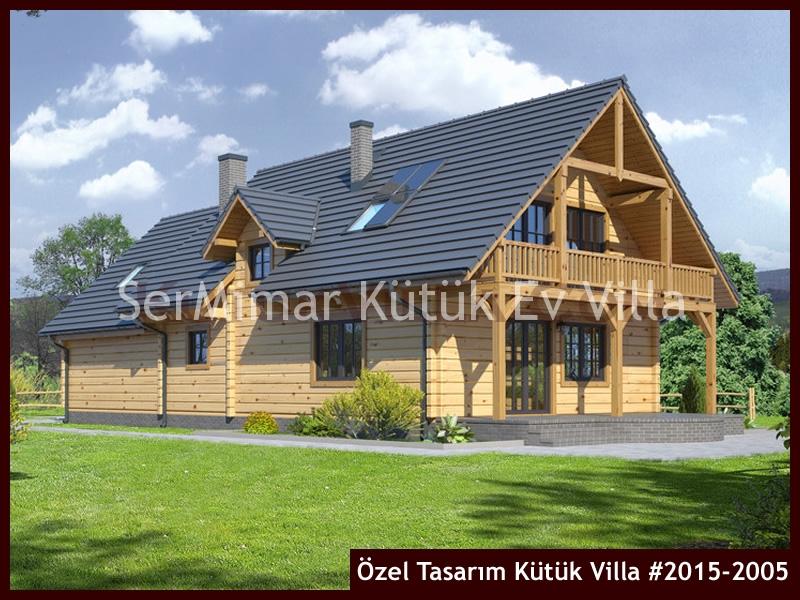 Özel Tasarım Kütük Villa #2015-2005