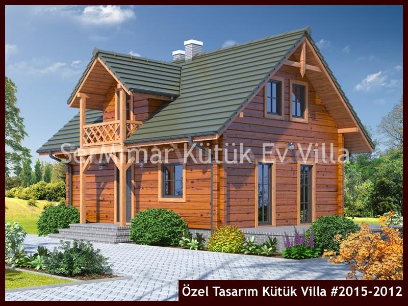 Özel Tasarım Kütük Villa #2015-2012