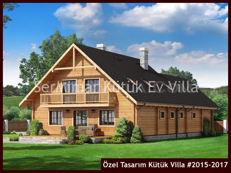 Özel Tasarım Kütük Villa #2015-2017