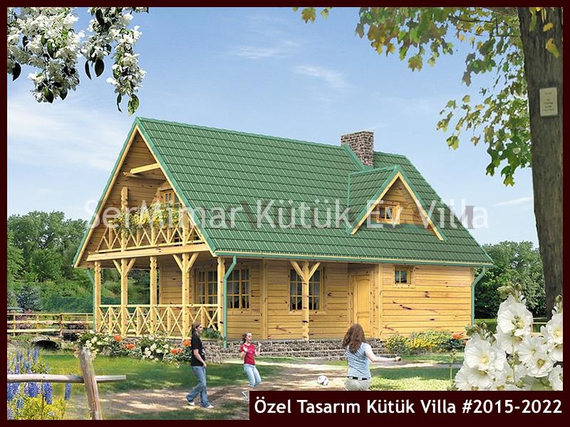 Özel Tasarım Kütük Villa #2015-2022