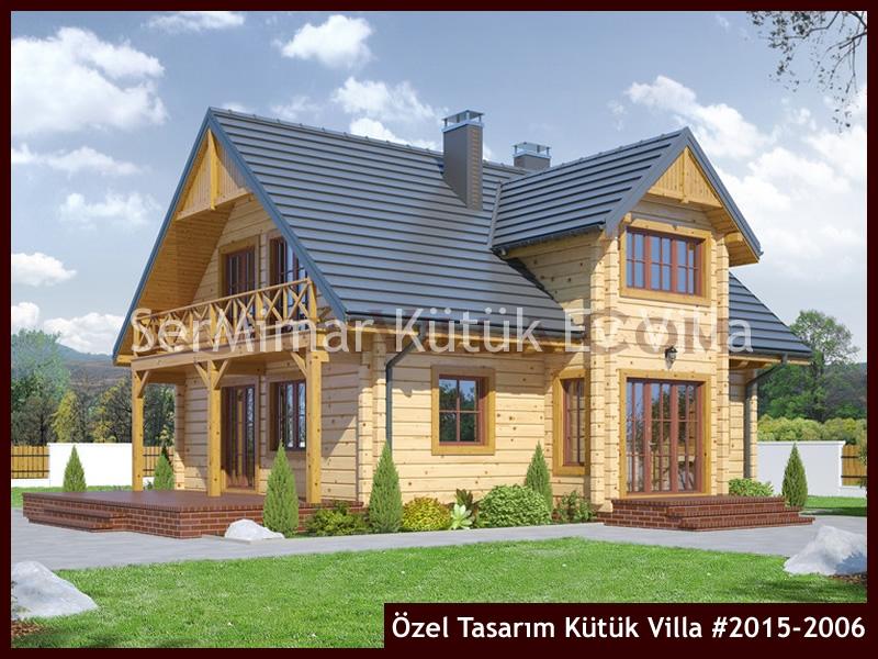 Özel Tasarım Kütük Villa #2015-2006