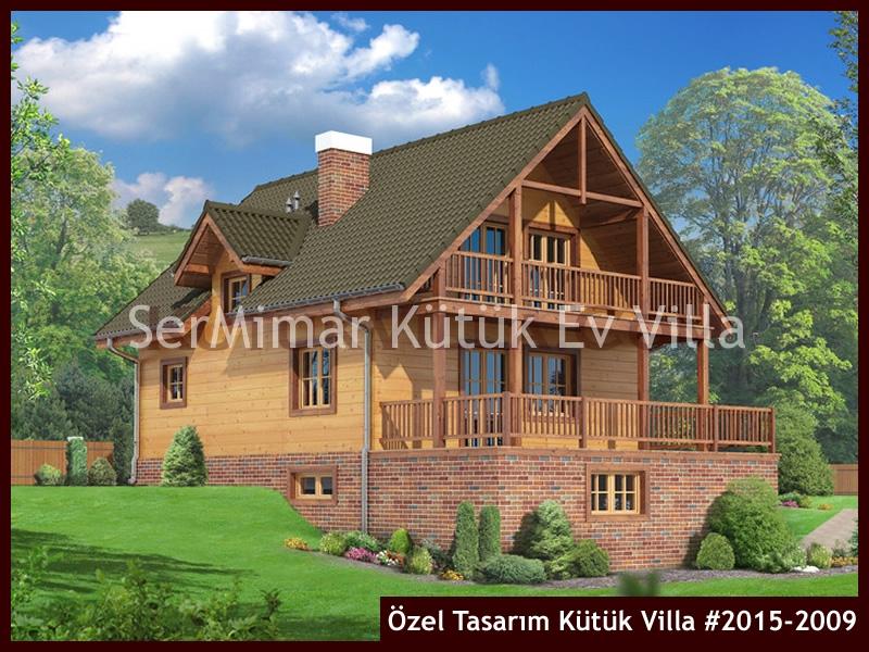 Özel Tasarım Kütük Villa #2015-2009
