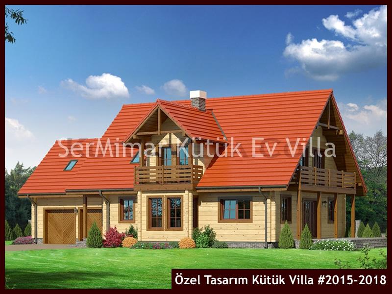 Özel Tasarım Kütük Villa #2015-2018