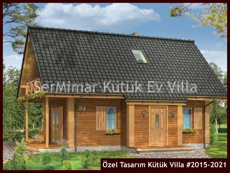 Özel Tasarım Kütük Villa #2015-2021