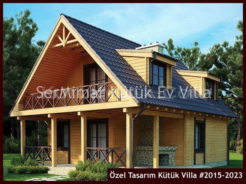 Özel Tasarım Kütük Villa #2015-2023