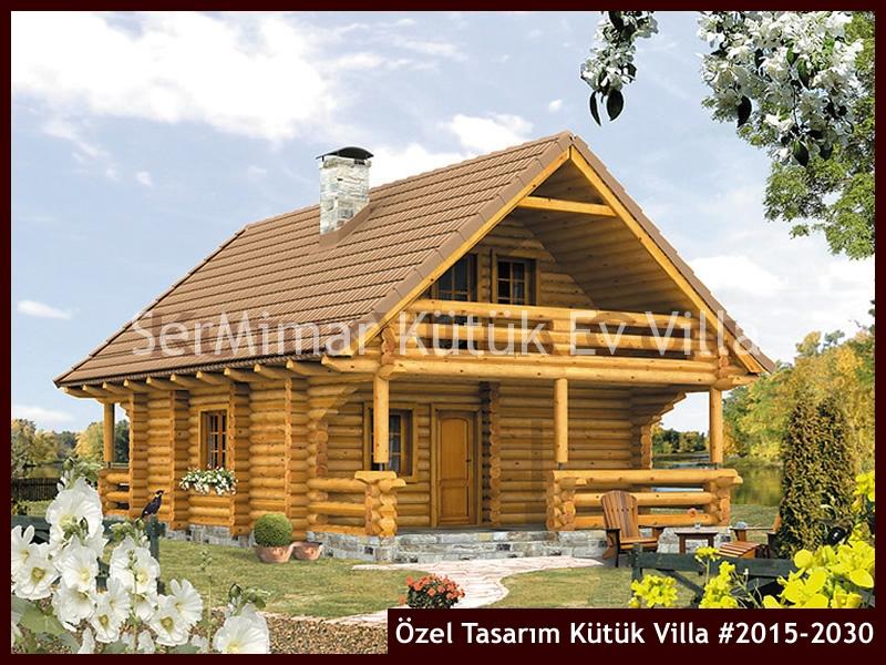 Özel Tasarım Kütük Villa #2015-2030