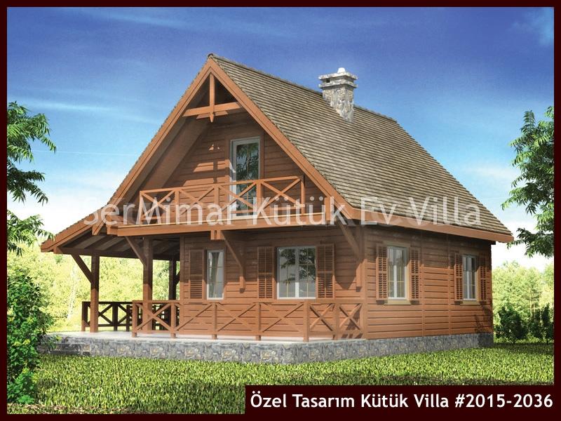 Özel Tasarım Kütük Villa #2015-2036